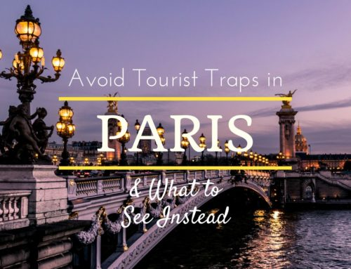 Paris Tourist Traps to Skip and What to See In Instead