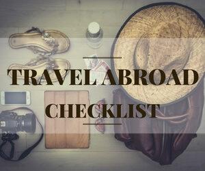 travel abroad checklist
